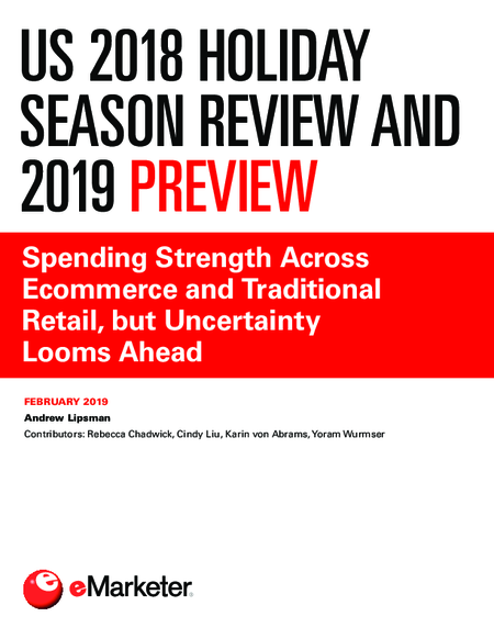 US 2018 Holiday Season Review and 2019 Preview