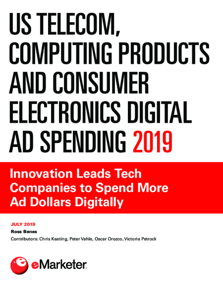 US Telecom, Computing Products and Consumer Electronics Digital Ad Spending 2019